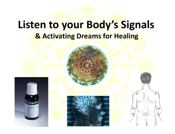 Signals of the Body & Activating Dreams for Healing